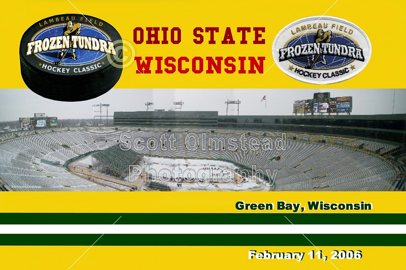 The 2006 Frozen Tundra Hockey Classic featuring The Ohio State University Buckeyes versus the University of Wisconsin Badgers played at Lambeau Field, home of the Green Bay Packers