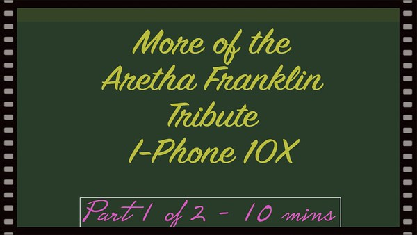 Video: Video 10 mins --  Part 1 of 2 - Aretha