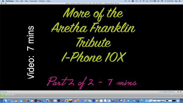 Video 7 Aretha Franklin, Pt 2 of 2 - Sun., July 28, 2019 ~~ Blossom Music Center