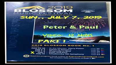 Video:  12 mins - Peter & Paul - Sun., July 7, 2019 -- Blossom Music Center
