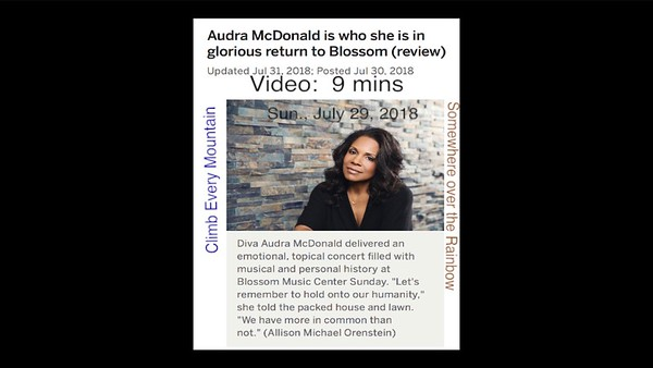 Video:  9 mins ~~ Audra McDonald, end of performance, Sun., July 29, 2018, Cuyahoga Falls, OH