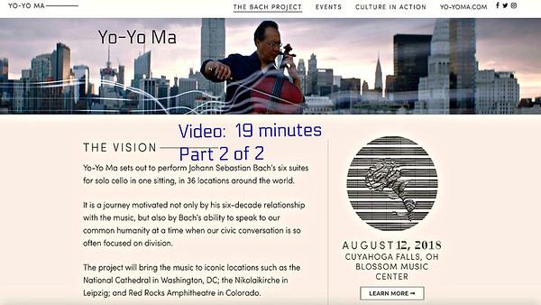 Video:  19 mins ~~ Part 2 of 2 ~~ Yo-Yo Ma., Blossom Music Center, Sun., Aug. 12, 2018