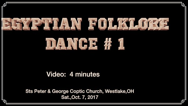 Video:  4 minutes -- Egyptian Festival., Sat., Oct. 7, 2017