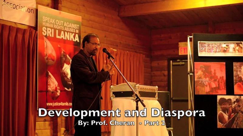 Development and Diaspora - Part 2<br /> Speech By:  Prof. Cheran