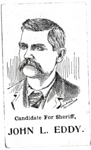 John L. Eddy, Candidate for Sheriff