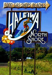 Hale'iwa Town  Original Hale'iwa sign along the Kamehameha Hwy going North  North Shore of O'ahu, Hawai'i