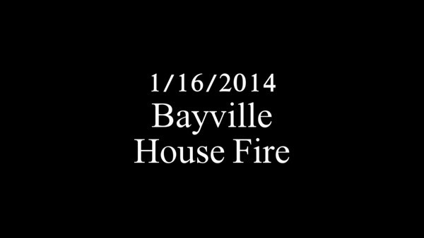 20140116 - Bayville - House Fire