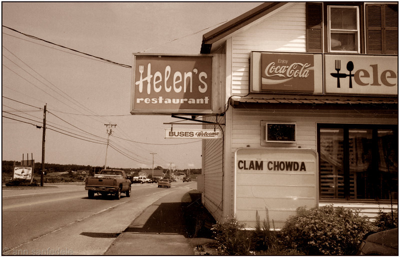 Helen's Restaurant - Machias, Maine - 2004. It's been there forever... a down east institution. I've chowdered down there for over 30 years.