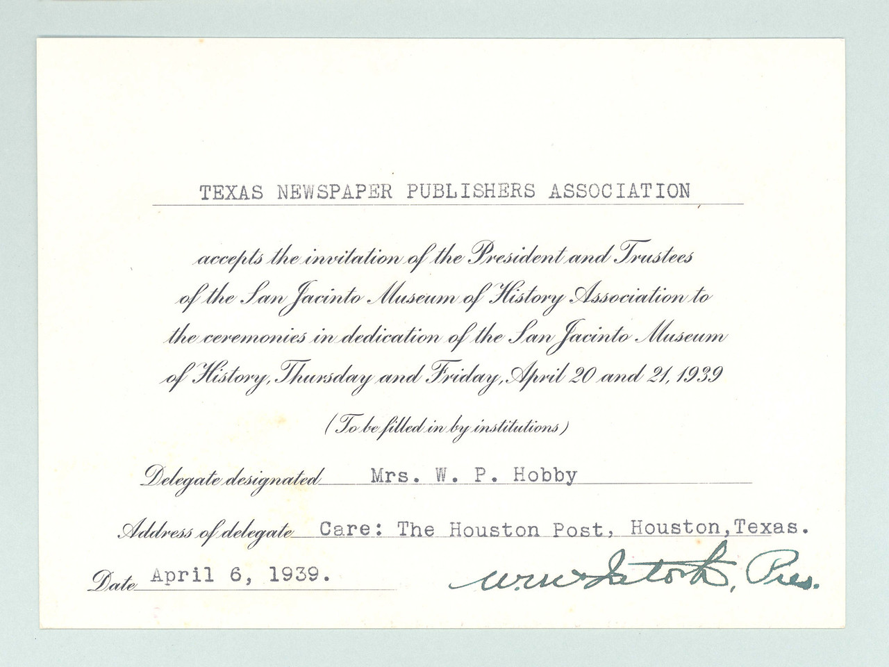 Special guests responded using an engraved RSVP card, such as this one returned by Oveta Culp Hobby, who attended as the representative of the Texas Newspaper Publishers Association.  Representatives from Great Britain, France, Italy, China, the Dominican Republic, and the Vatican were present.