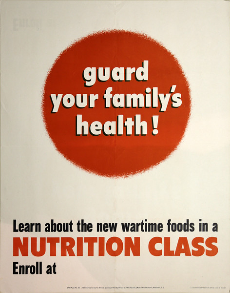 Healthcare and Nutrition on the Home Front