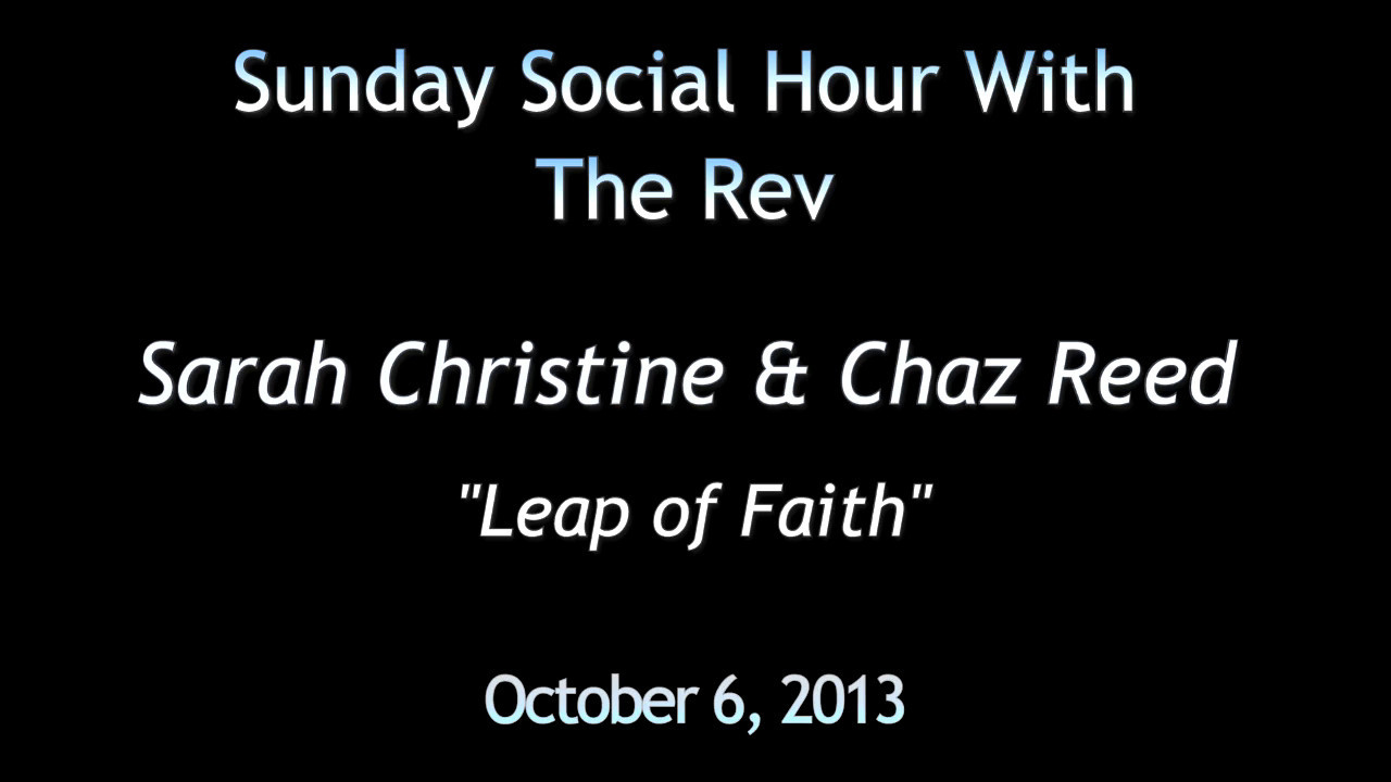 The Rev Social Hour Act 2 Sarah Christine Chaz Leap of Faith Final short v2