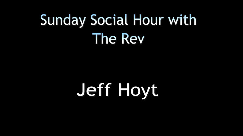 The Rev Social Hour Act 2 Jeff Hoyt v1