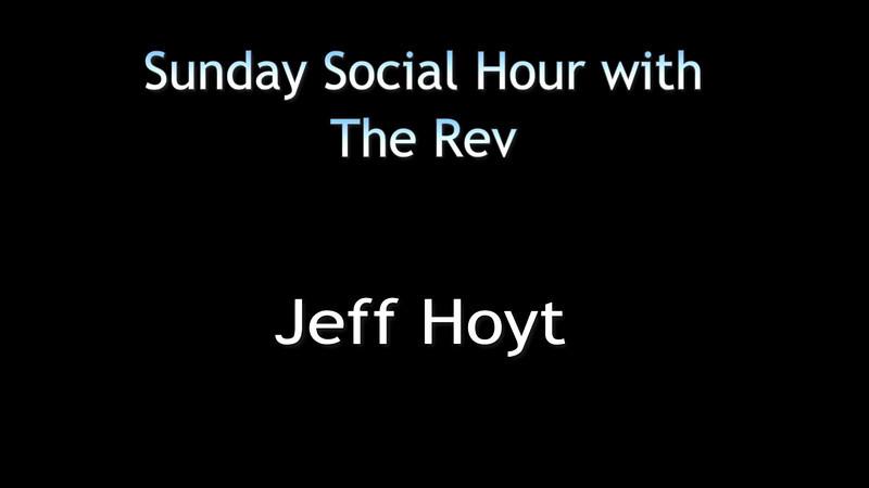 The Rev Social Hour Act 2 Jeff Hoyt v1