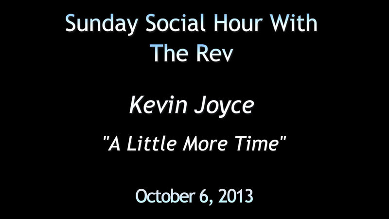 Kevin Joyce 'A Little More Time' redo