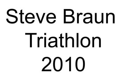 Steve Braun Triathlon 2010 title only