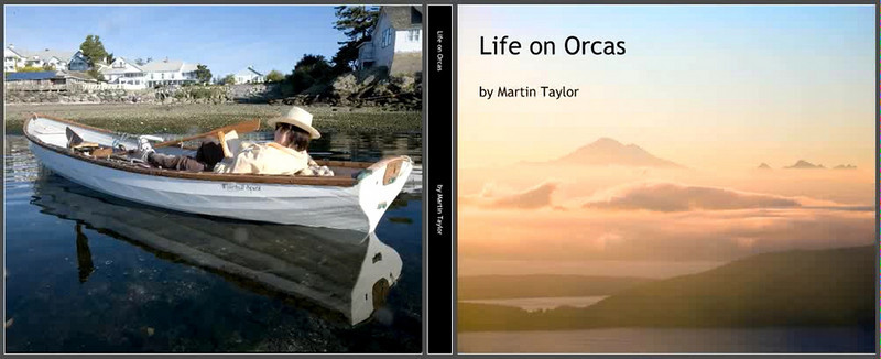 "Click on the image  above to see a video leaf through the pages of ""Life on Orcas"" by Martin Taylor."