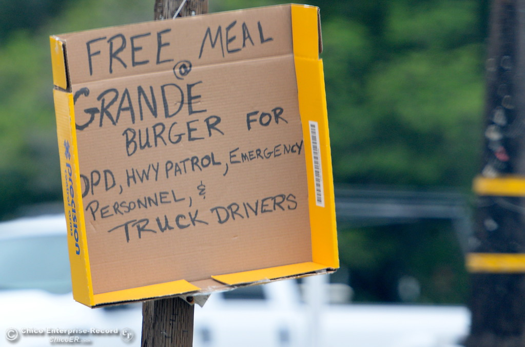 . This sign offering emergency responders a free Grande Burger is seen near the intersection of Canyon Drive and Olive Hwy. as the Lake Oroville Dam Spillway emergency continues in Oroville, Calif. Wed. Feb. 15, 2017. (Bill Husa -- Enterprise-Record)