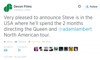 "June 10 Devon Films<br /> ‏@Devon_Films<br /> Very pleased to announce Steve is in the USA where he'll spend the 2 months directing the Queen and @adamlambert North American tour.<br /> <a href=""https://twitter.com/Devon_Films/status/476565312540651522"">https://twitter.com/Devon_Films/status/476565312540651522</a><br /> <a href=""http://twitter.com/Devon_Films"">http://twitter.com/Devon_Films</a><br /> <br /> <a href=""http://www.devonfilms.com"">http://www.devonfilms.com</a>"