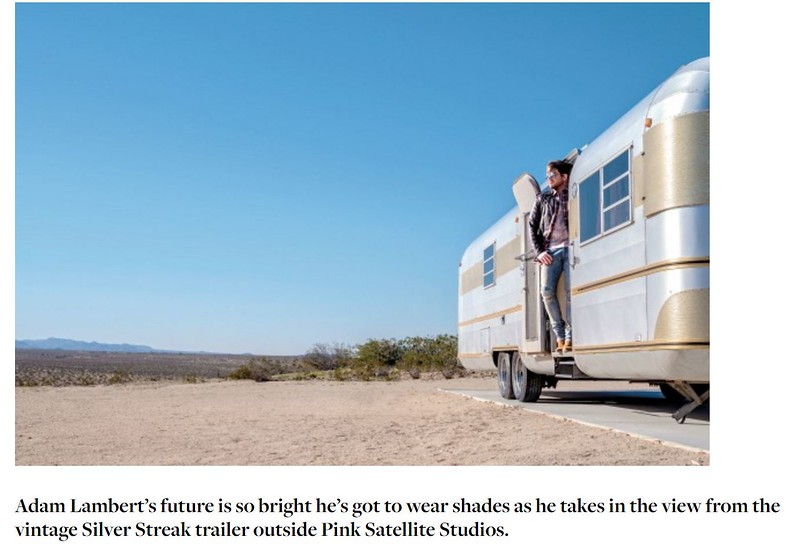 Abbey Road Warrior - Pink Satellite Studios  🌵🕶️ Adam Lambert's future is so bright he's got to wear shades as he takes in the view from the vintage Silver Streak trailer