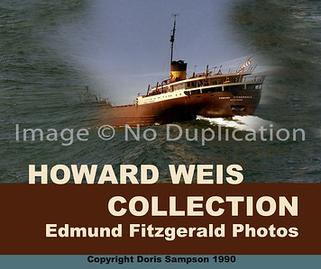 HOWARD G. WEIS, EDMUND FITZGERALD Photos