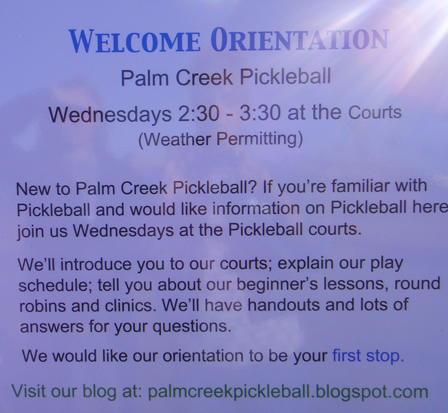 2/12/14 WELCOME TO THE PALM CREEK PICKLEBALL CENTER!