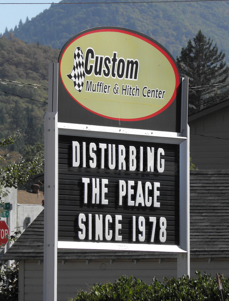 I guffawed when we saw this sign somewhere in Oregon.