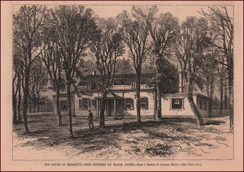 """According to the Ebay listing for this print: Original antique engraving by Charles Mente titled, OLD HOUSE IN BROOKLYN, ONCE OCCUPIED BY MAJOR ANDRE. British officer that was hung as a spy. Published in """"Harper's Weekly"""" May 26, 1877. Dimensions in inches, 7 x 10. This engraving is in excellent condition and is NOT A REPRODUCTION OR REPRINT."""