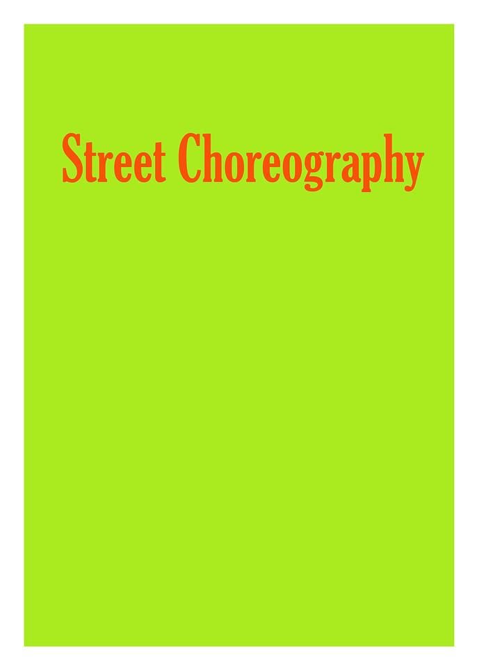 SXSW: Street Choreography