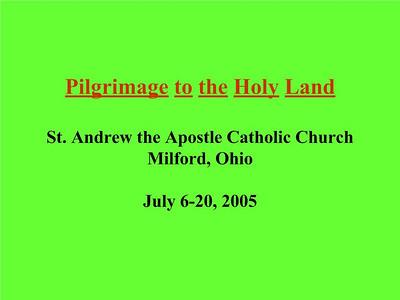 2005 Holy Land Pilgrimage