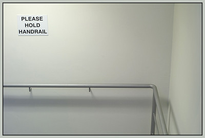 Please Hold Handrail