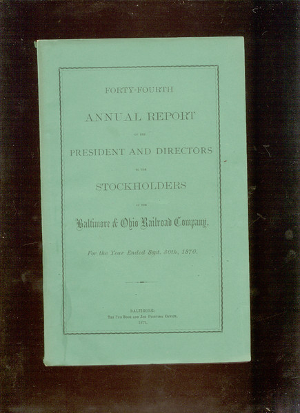Baltimore & Ohio Railroad 1870 annual report<br /> 323598242_Q5iEj