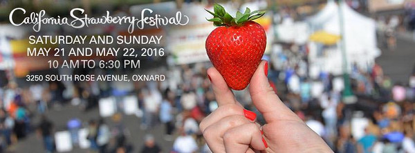 5-21-2016 STRAWBERRY FESTIVAL - OXNARD
