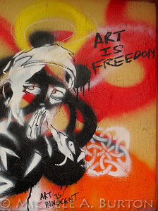 Art is Freedom - Graffiti in an Aberdeen Alley