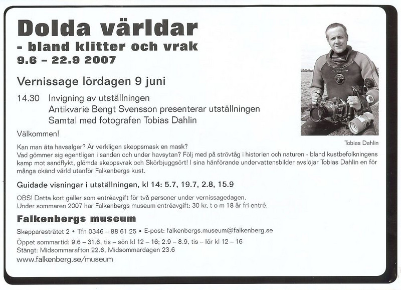 DOLDA VÄRLDAR - band klitter och vrak. <br /> Tobias ställer ut på Falkenbergs museum 9/6-22/9 2007<br /> <br /> Ovan: Vernissagekort