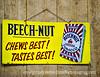 Antique Beechnut Advertising Sign