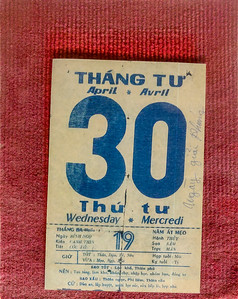 North Vietnamese tanks rolled through the gates of the Presidential Palace on 30 April, 1975. Here, a calendar page from that day, as displayed in the museum of the Presidential Palace, now the Reunification Palace, in Ho Chi Minh City, Vietnam.