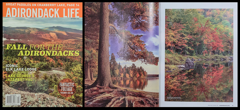 "The October 2015 issue of ""Adirondack Life"" magazine featured my photo from Round Pond in their gallery of autumn images."