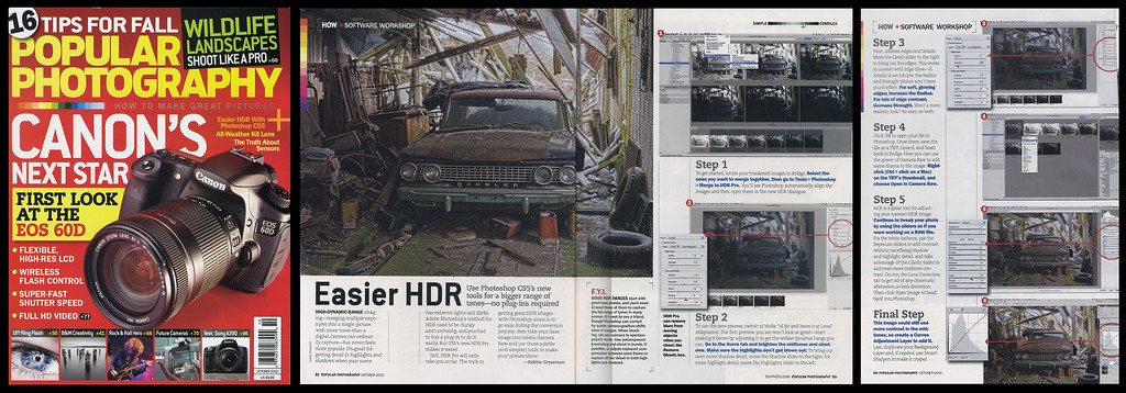 "In the October 2010 issue of ""Popular Photography"" one of my photos was used in an article to demonstrate how to do HDR with Photoshop CS5."