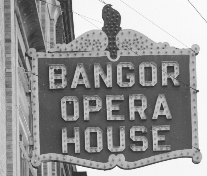 The Bangor Opera House sign from 1920 to 1960.   BANGOR DAILY NEWS PHOTO