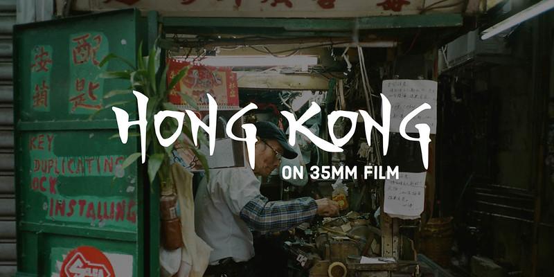Hong Kong on 35mm Film