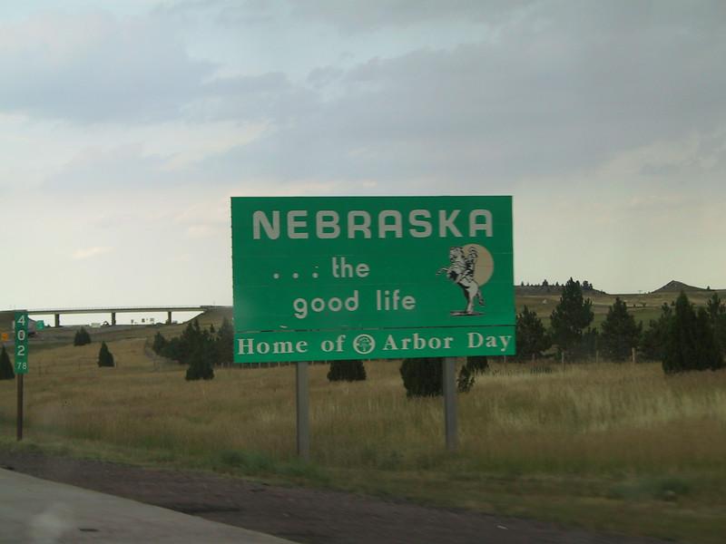 Nebraska ... the good life. (Home of Arbor Day)