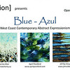 """Organized and Particpated in<br /> Blue - Azul<br /> West Coast Contemporary Abstract Art Show<br /> July 17th-28th<br /> Dales Gallery, Chinatown, Victoria, BC<br /> <br /> <br />  <a href=""""http://exhibit-v.blogspot.ca/2013/07/natalie-brake-guillermo-mier-april.html"""">http://exhibit-v.blogspot.ca/2013/07/natalie-brake-guillermo-mier-april.html</a>"""