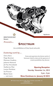 2015 - Now Officially Represented by the Brentwood Bay Resort Gallery     Spectrum Group Art Show Brentwood Bay Resort November 1st - January 23rd www.brentwoodbayresort.com/