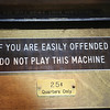 If you are easily offended to not play this machine.