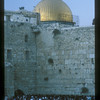 The Western Wall and the Dome of the Rock, Jerusalem.