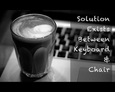 Solution exists between keyboard & chair