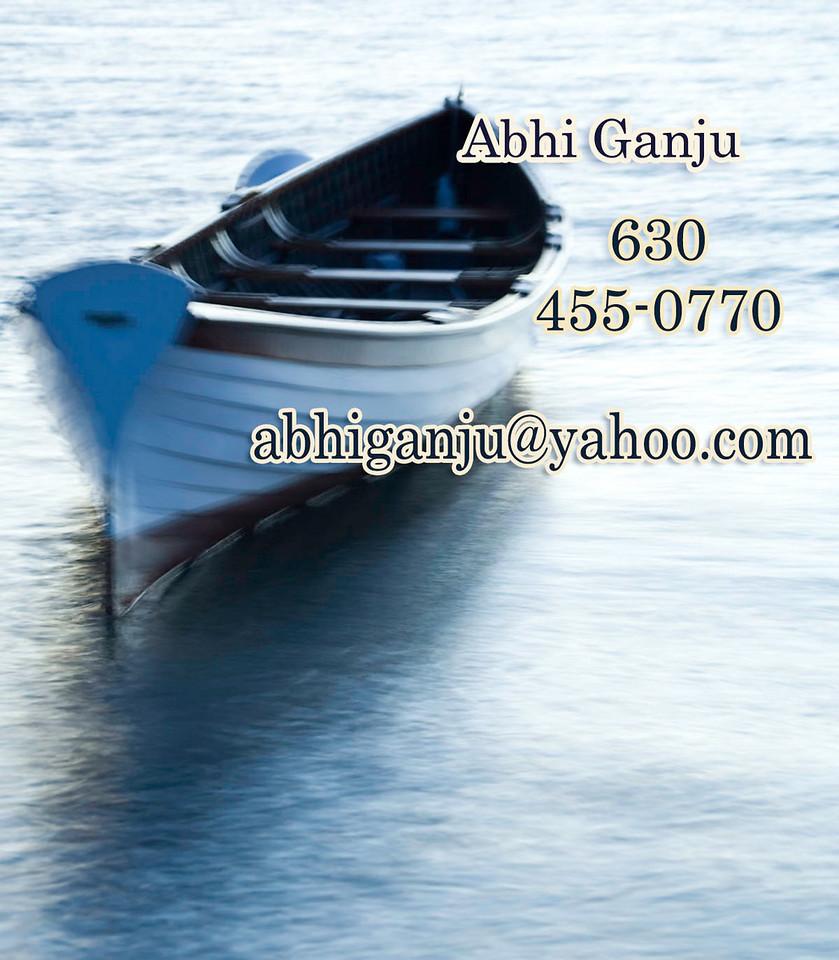 Abhi Ganju <br /> 510 St Johns Court <br /> OakBrook, IL 60523<br /> <br /> 630-455-0770<br /> <br /> abhiganju@yahoo.com