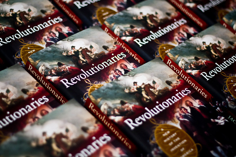 """Revolutionaries: A New History of the Invention of America"" by Pulitzer Prize-winning author Jack Rakove, PhD."