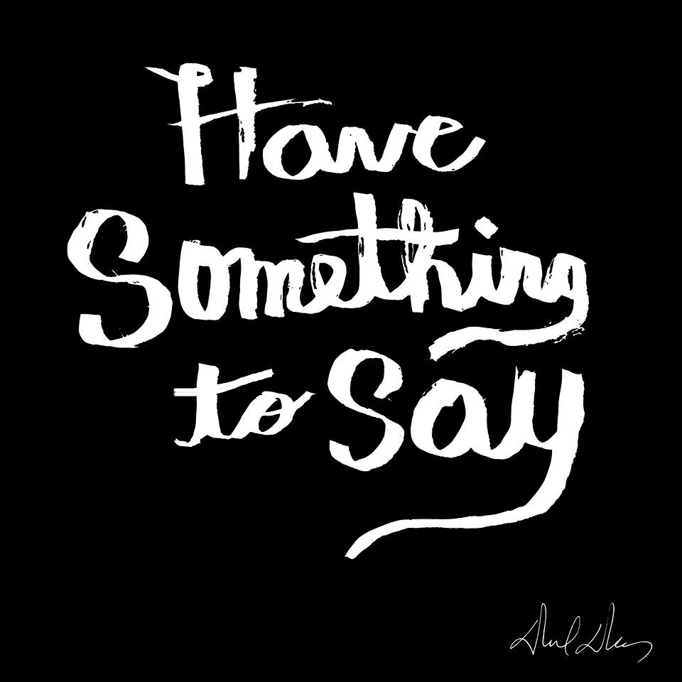 Something to Say