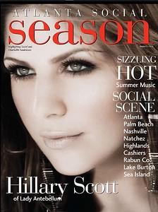 "Summer 2010 Issue of Atlanta Social Season Magazine. Singer-Songwriter Hillary Scott of the Grammy award-winning group ""Lady Antebellum"" covers this issue."